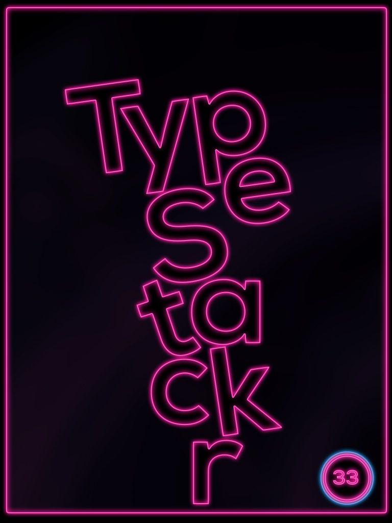 TypeStackr Game